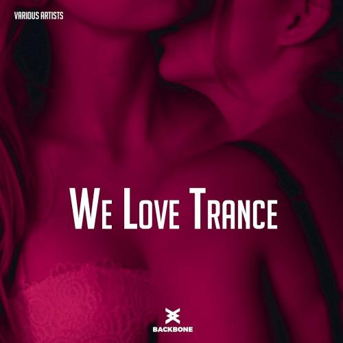 We Love Trance (2020)