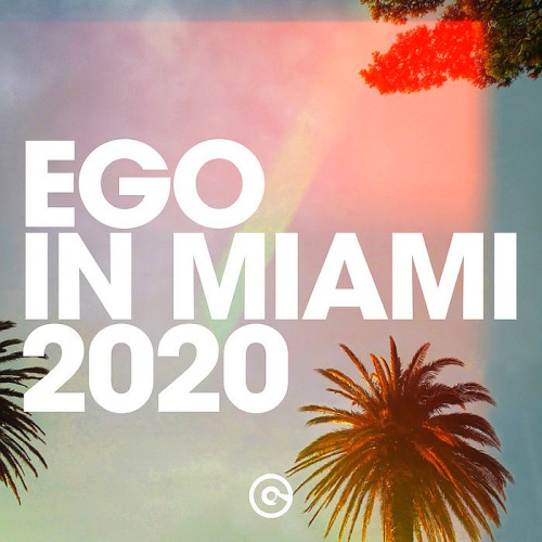 Ego In Miami (2020)