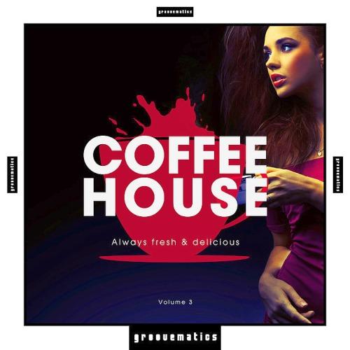 Coffee House - Always Fresh & Delicious Vol. 3 (2020)