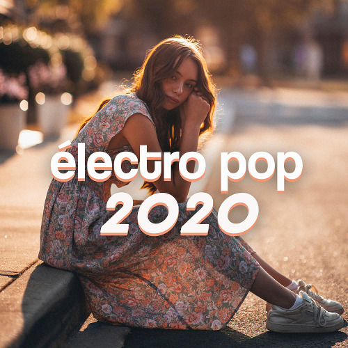 Various Artists - Electro Pop (2020)