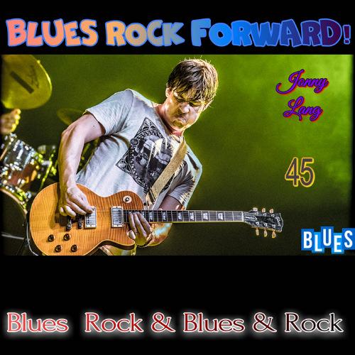 VA - BLUES ROCK FORWARD! 45 (2020)