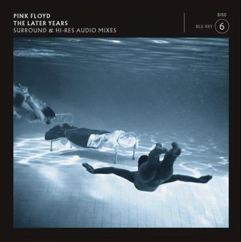 Pink Floyd - The Later Years (2019) Blu-Ray Audio