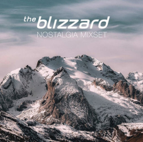 The Blizzard - Nostalgia Mixset (The Blizzard's Favorite Classics) (2020-12-24)