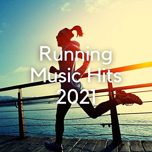 Various Artist - Running Music Hits 2021