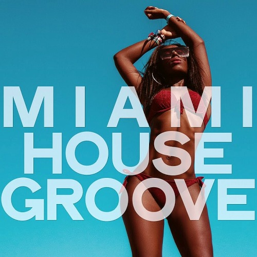 Miami House Groove (2019)