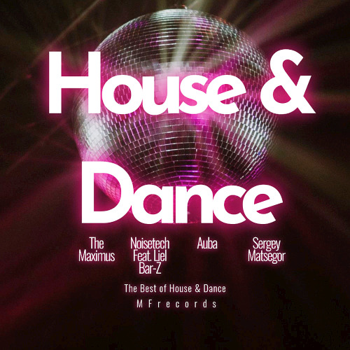 Various Artists - House & Dance (2020)
