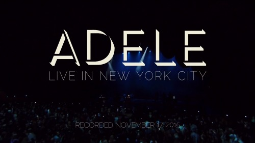 Adele - Live in New York City