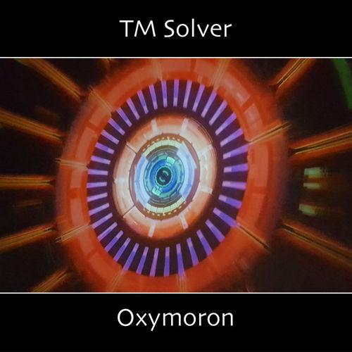 TM Solver - Oxymoron (2020)