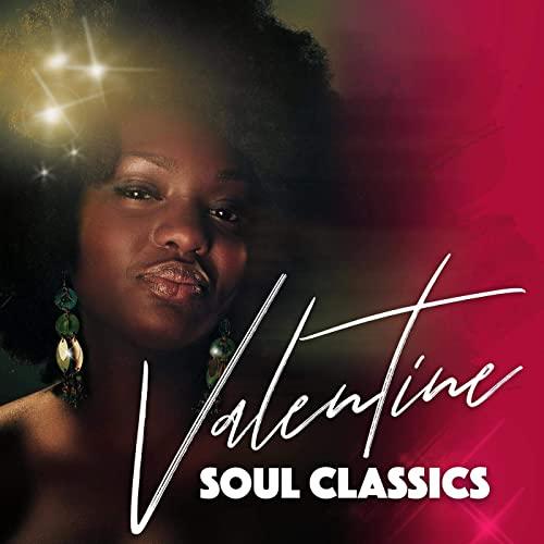 VA - Valentine Soul Classics (2021)