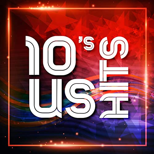 Various Artists - 10's US Hits (2021)