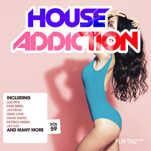 House Addiction Vol. 59 (2020)