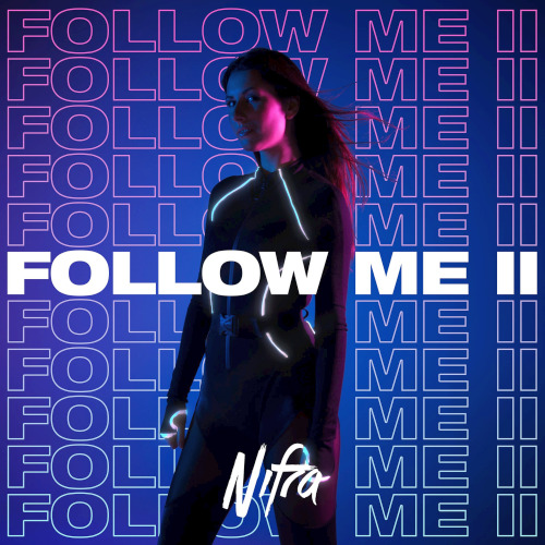 Nifra - Follow Me 2 (2020)