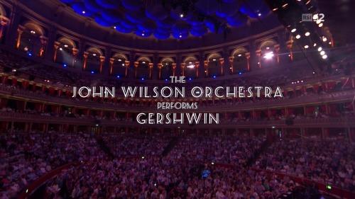 The John Wilson Orchestra - Live BBC Proms (2016)