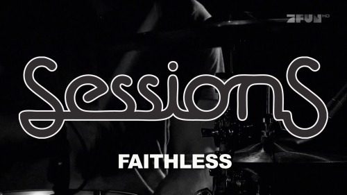 Faithless - Sessions Mexico