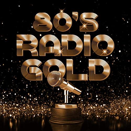 Various Artists - 80's Radio Gold (2020)