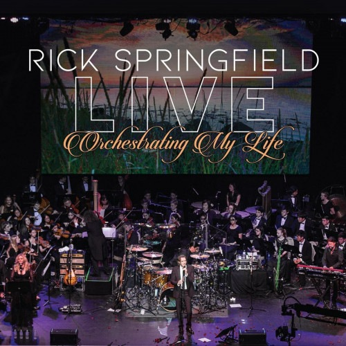 Rick Springfield - Orchestrating My Life [Live, 3 CD Boxset] (2021)