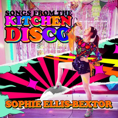 Sophie Ellis-Bextor - Songs from the Kitchen Disco [Greatest Hits] (2020)