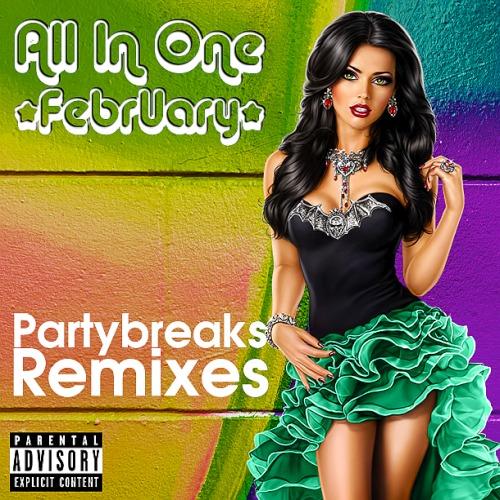 Partybreaks and Remixes 2018 All In One February 008 (2020)