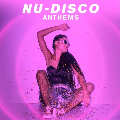 Nu-Disco Anthems (Remixes) (2020)