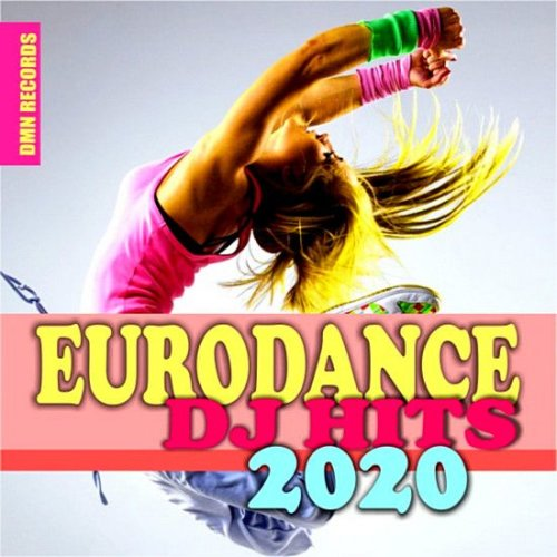 VA - Eurodance DJ Hits 2020 [DMN Records] (2020)