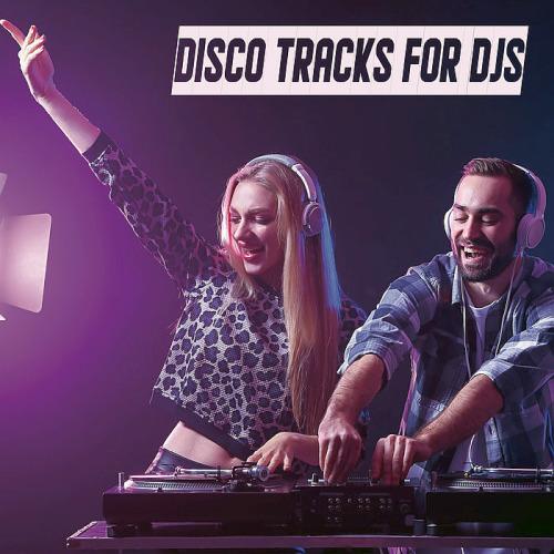 Disco Tracks For DJs (2020)
