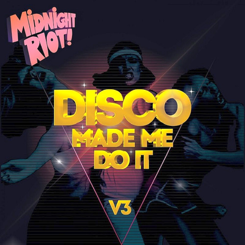 Disco Made Me Do It Vol. 3 (2020)