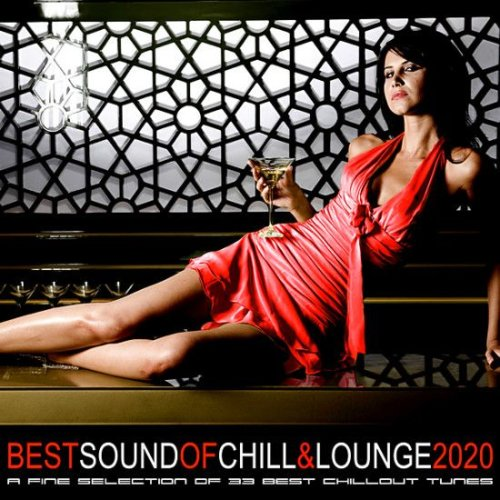 VA - Best Sound Of Chill & Lounge 2020 [33 Chillout Downbeat Songs With Ibiza Mallorca Feeling] (2020)