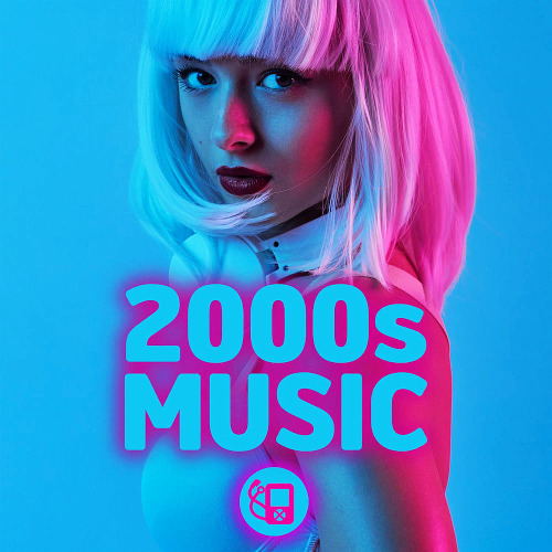 Various Artists - 2000s Music (2020)
