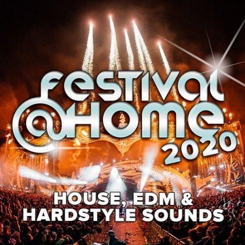 VA - Festival At Home House, EDM & Hardstyle Sounds (2020)