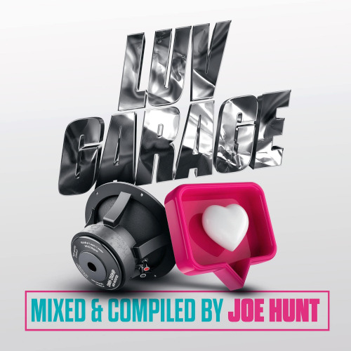 Luv Garage (Mixed & Compiled by Joe Hunt) (2020)