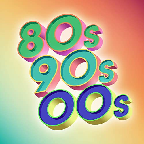 Various Artists - 80s, 90s, 00s (2020)