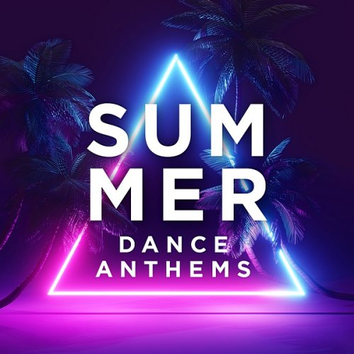VA - Summer Dance Anthems (2020)