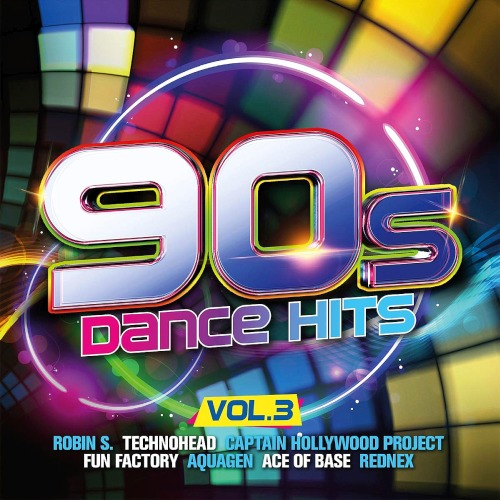 90s Dance Hits Vol. 3 (2019)