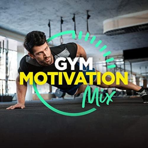 VA - Gym Motivation Mix (2021) Explicit