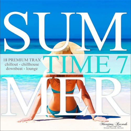 Summer Time Vol. 7 [18 Premium Trax Chillout, Chillhouse, Downbeat, Lounge]