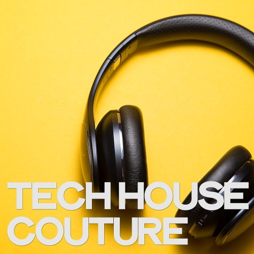 Tech House Couture (2019)