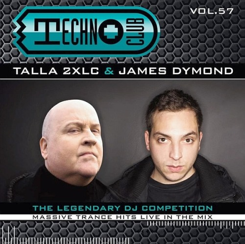 Techno Club Vol. 57 – Mixed By Talla 2xlc & James Dymond (2019)
