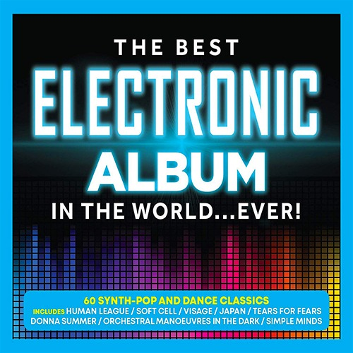 The Best Electronic Album - In The World... Ever! (2019)