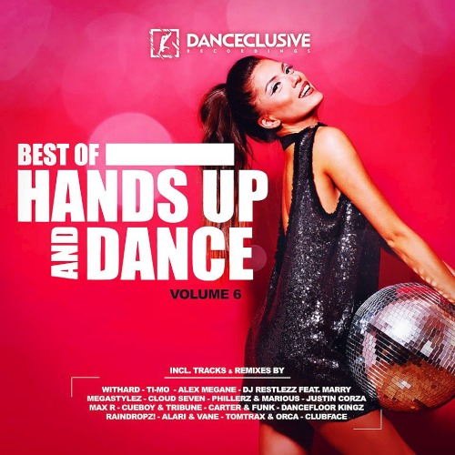 Best Of Hands Up & Dance (Volume 6) (2019)