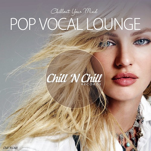 Pop Vocal Lounge Chillout Your Mind (2019)