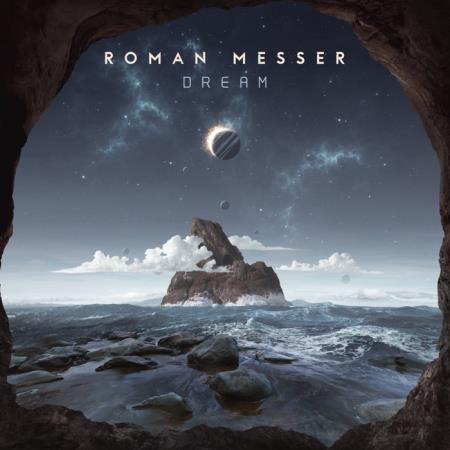 ROMAN MESSER  DREAM (2019) MP3