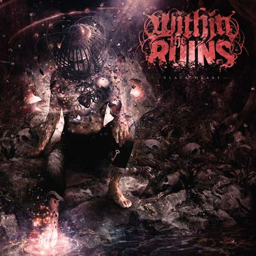Within The Ruins - Black Heart [2CD] (2020)