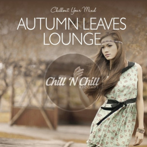 VA - Autumn Leaves Lounge Chillout Your Mind (2020)