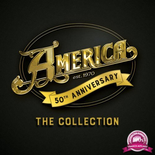 America - 50th Anniversary The Collection (3CD) (2019) FLAC
