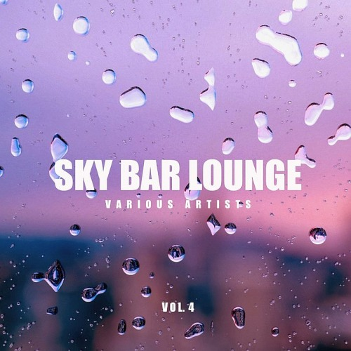 Sky Bar Lounge Vol. 4 (2019)