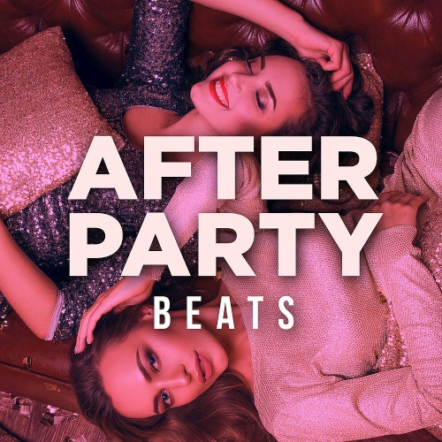 Various Artists - After Party Beats (2019)
