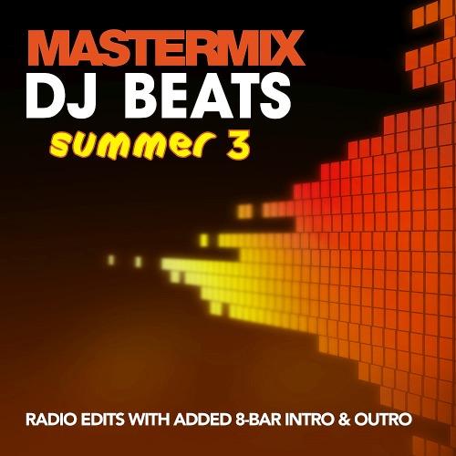 Mastermix DJ Beats Summer Volume 3 (2019)