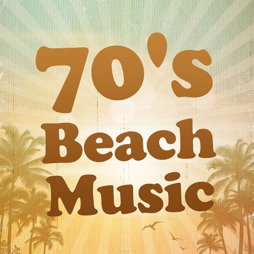 Various Artists - 70s Beach Music (2019)