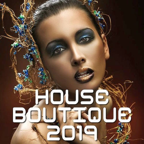 Various Artists - House Boutique (2019)