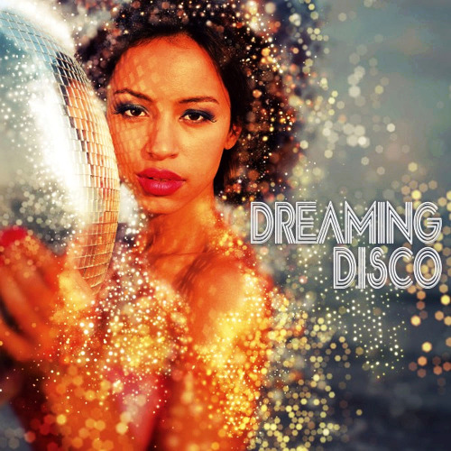 Various Artists - Dreaming Disco (2020)